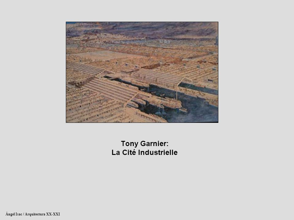 Auguste perret tony garnier ppt descargar for Architecture industrielle