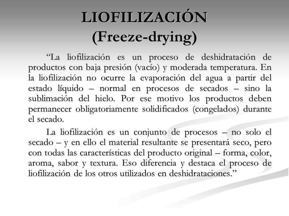 LIOFILIZACIÓN (Freeze-drying)