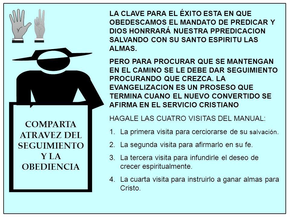 COMPARTA ATRAVEZ DEL SEGUIMIENTO Y LA OBEDIENCIA