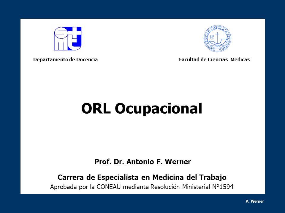 ORL Ocupacional Prof. Dr. Antonio F. Werner
