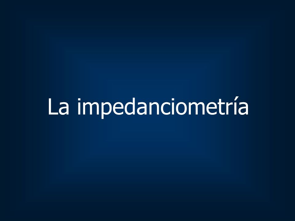 La impedanciometría