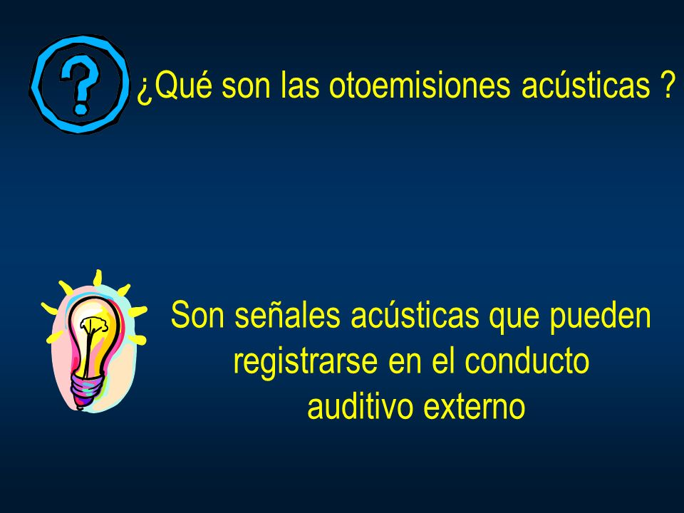 ¿Qué son las otoemisiones acústicas