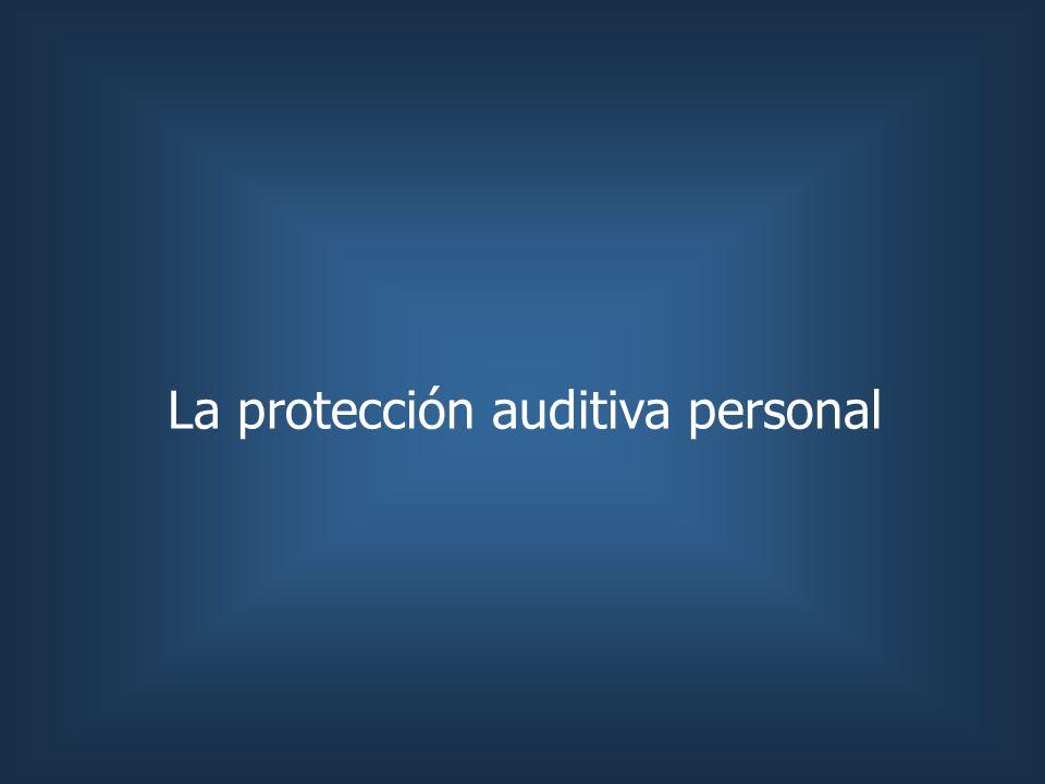 La protección auditiva personal
