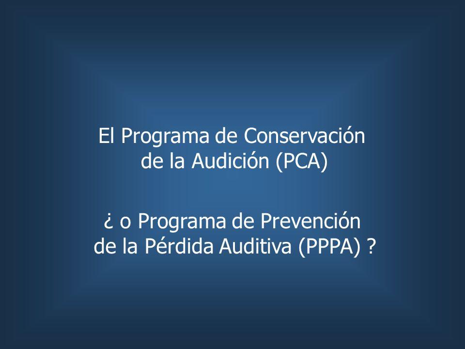 El Programa de Conservación de la Audición (PCA)