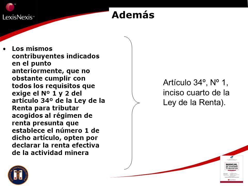 Además Artículo 34º, Nº 1, inciso cuarto de la Ley de la Renta).