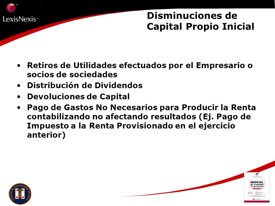 Disminuciones de Capital Propio Inicial