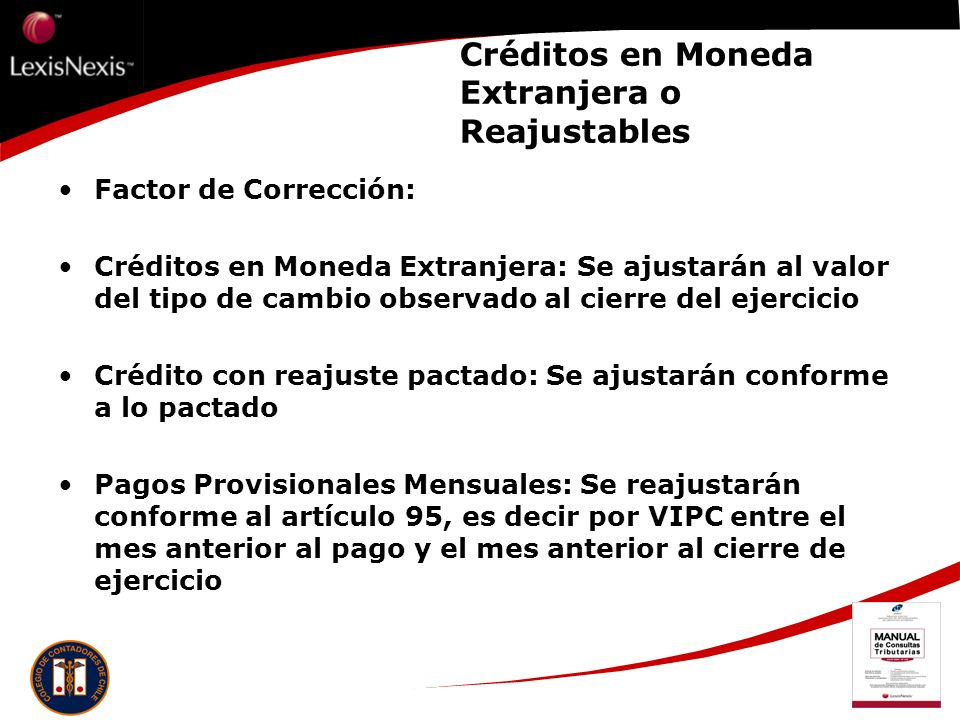 Créditos en Moneda Extranjera o Reajustables