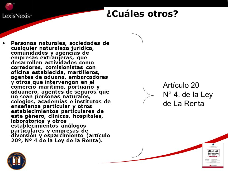 ¿Cuáles otros Artículo 20 N° 4, de la Ley de La Renta