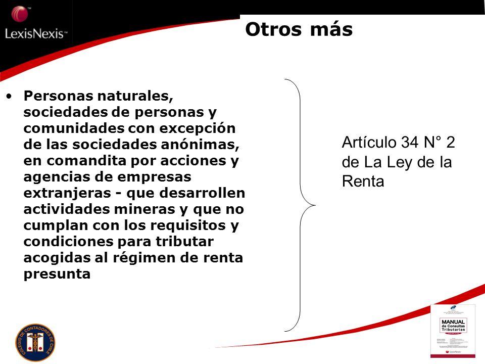 Otros más Artículo 34 N° 2 de La Ley de la Renta