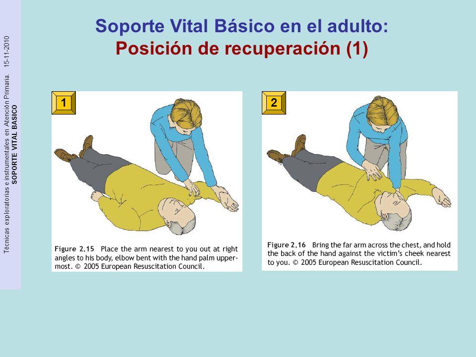 Soporte Vital Básico en el adulto: Posición de recuperación (1)