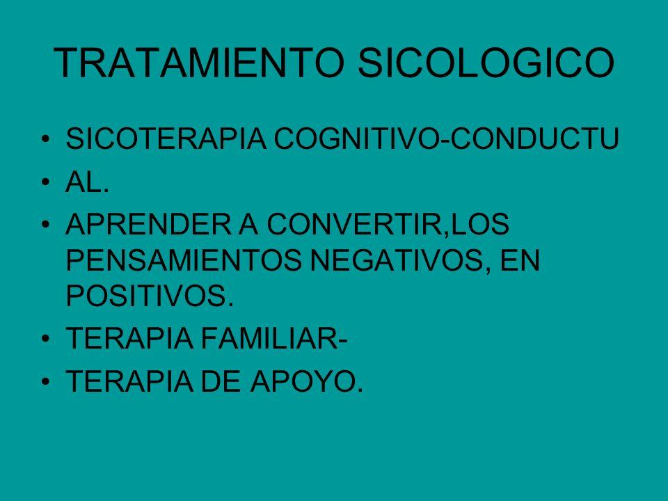TRATAMIENTO SICOLOGICO