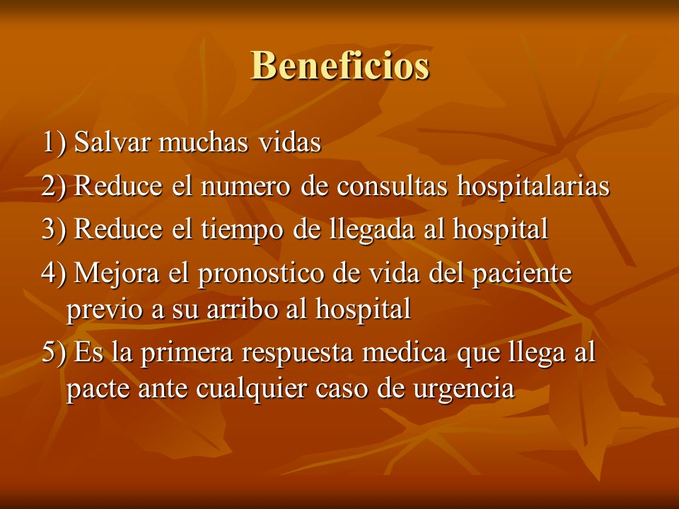 Beneficios 1) Salvar muchas vidas
