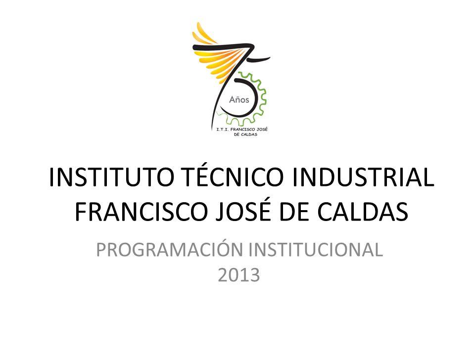 INSTITUTO TÉCNICO INDUSTRIAL FRANCISCO JOSÉ DE CALDAS