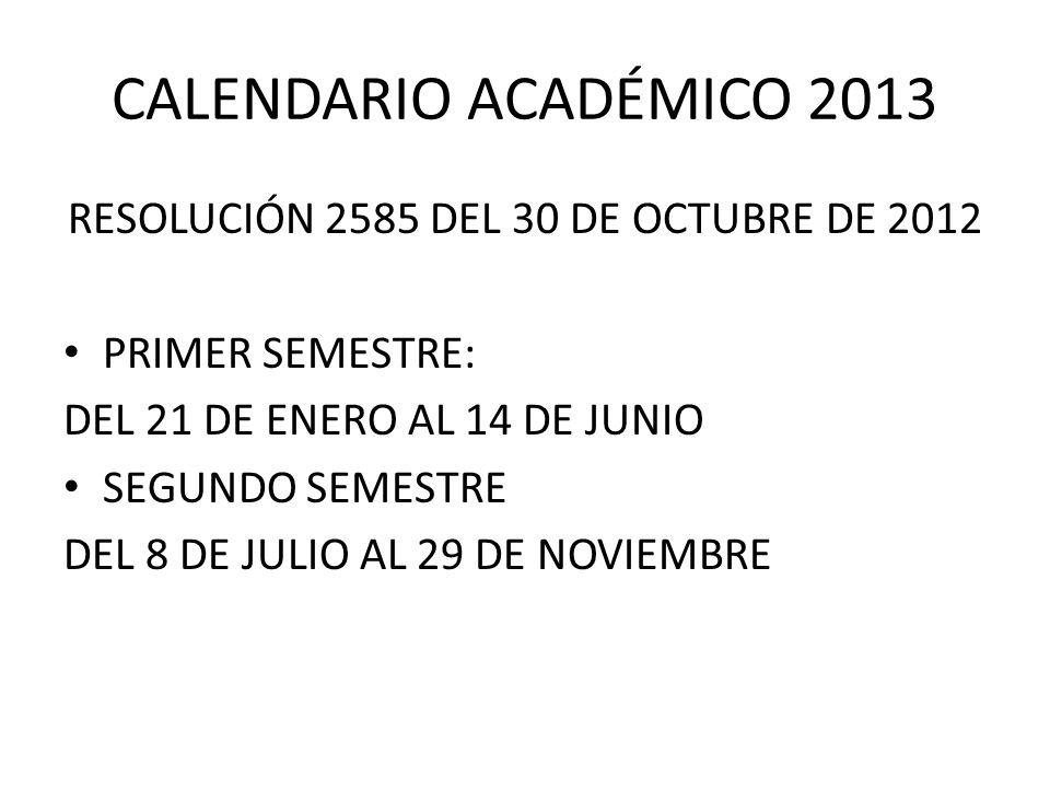 RESOLUCIÓN 2585 DEL 30 DE OCTUBRE DE 2012