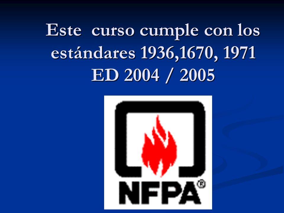 Este curso cumple con los estándares 1936,1670, 1971 ED 2004 / 2005