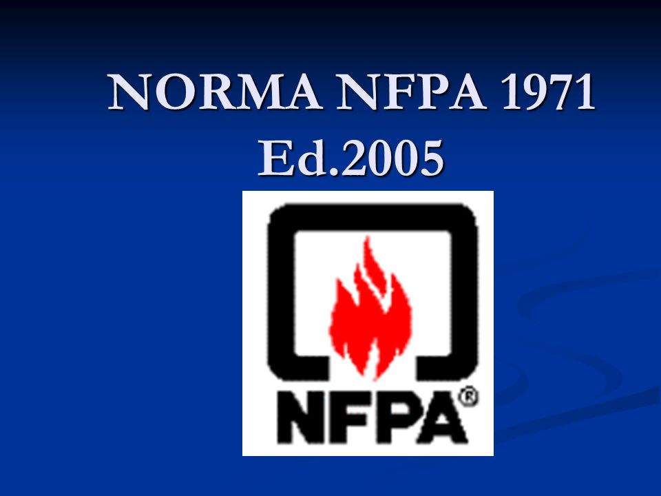 NORMA NFPA 1971 Ed.2005