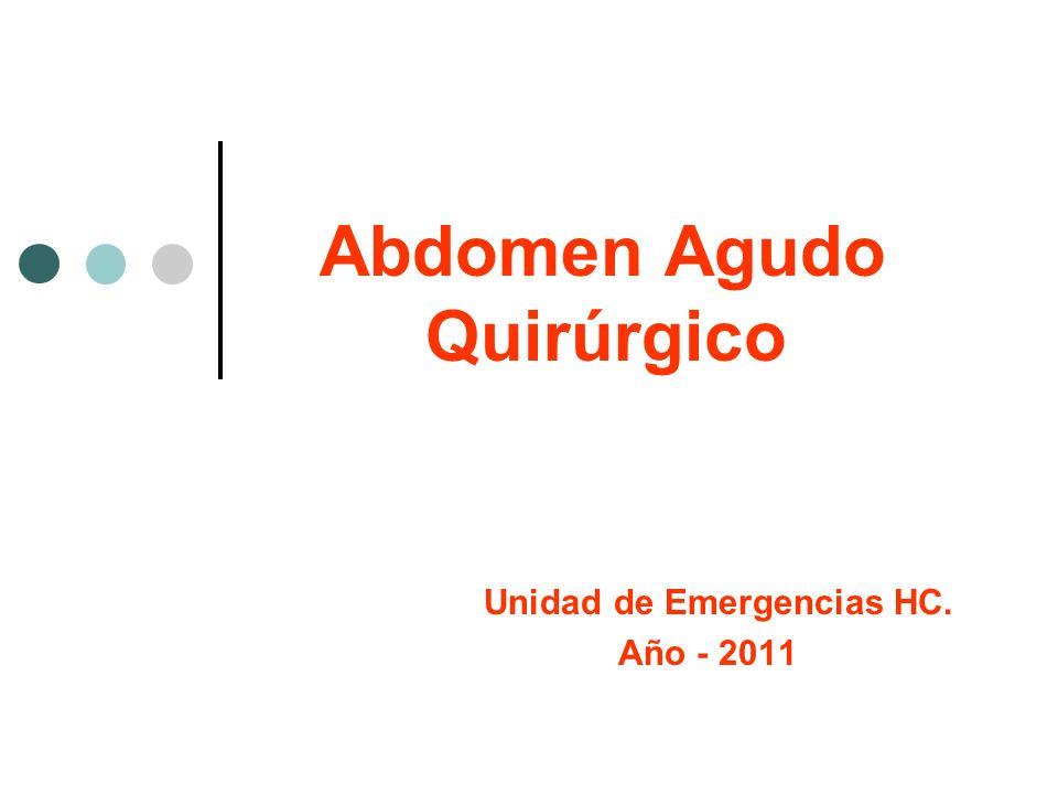 Abdomen Agudo Quirúrgico Unidad de Emergencias HC. Año - 2011