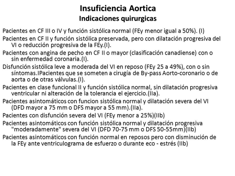 Insuficiencia Aortica Indicaciones quirurgicas