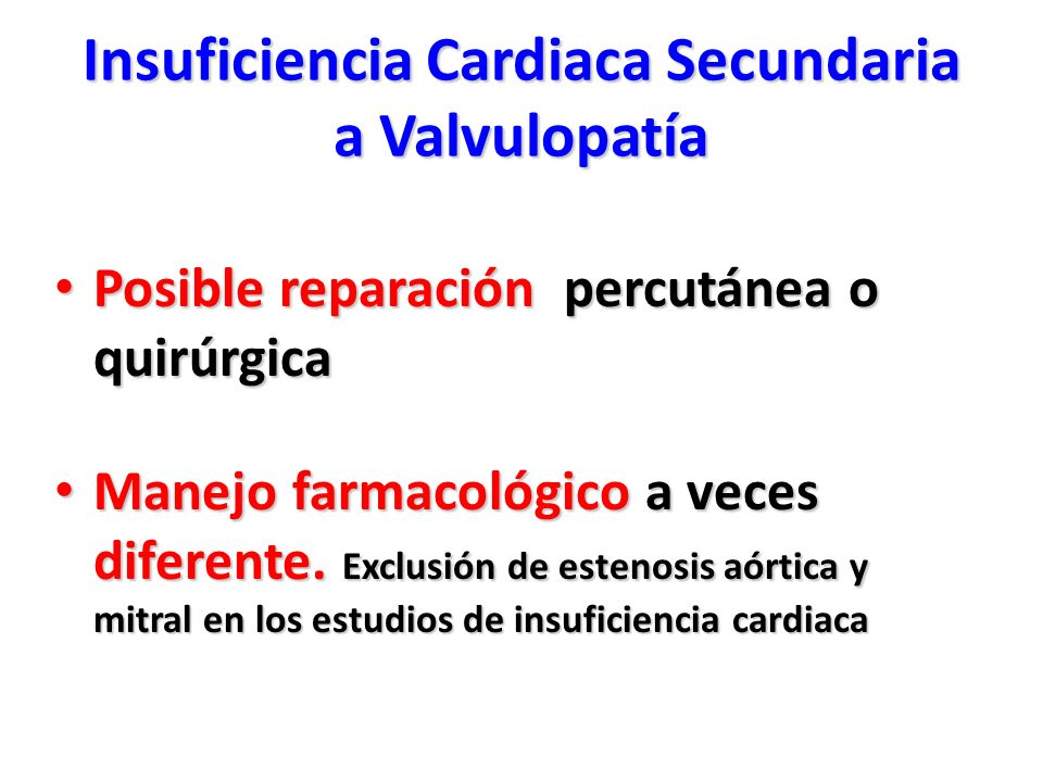 Insuficiencia Cardiaca Secundaria a Valvulopatía