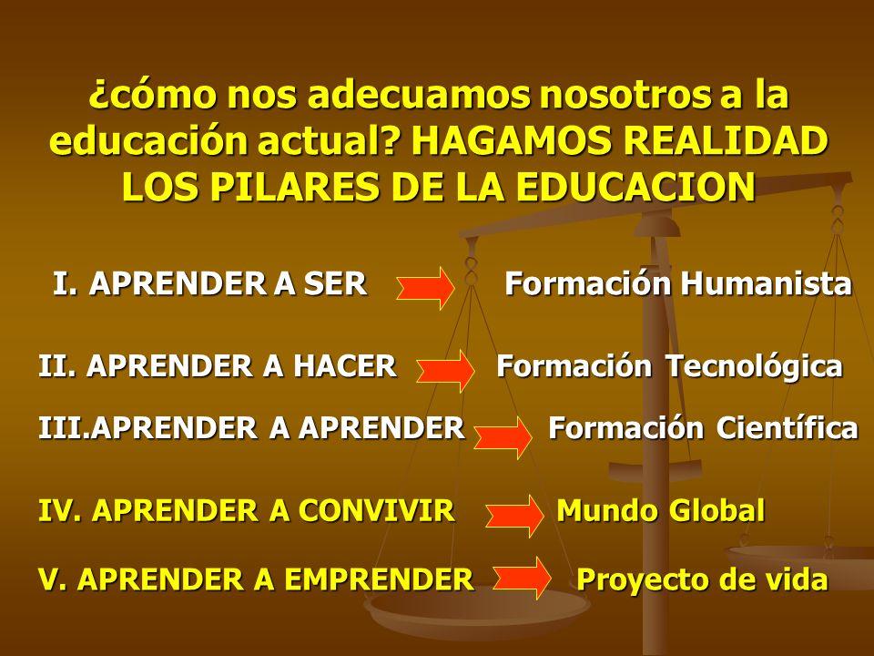 ¿cómo nos adecuamos nosotros a la educación actual