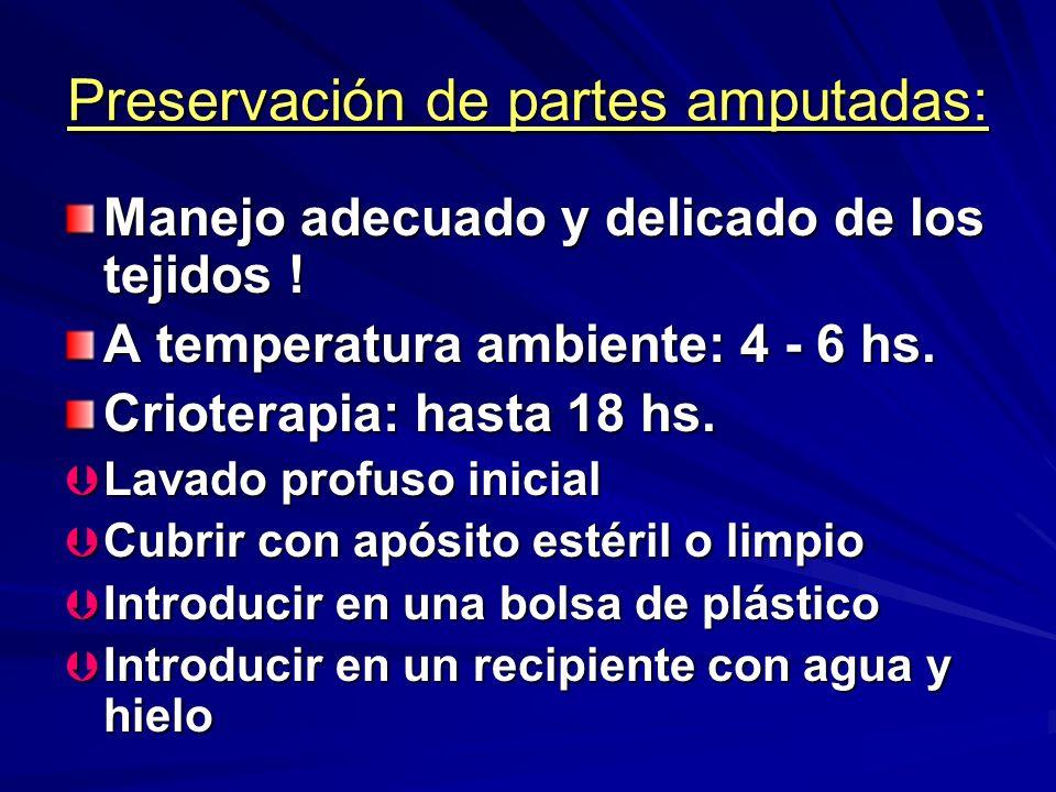 Preservación de partes amputadas: