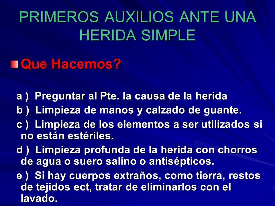 PRIMEROS AUXILIOS ANTE UNA HERIDA SIMPLE