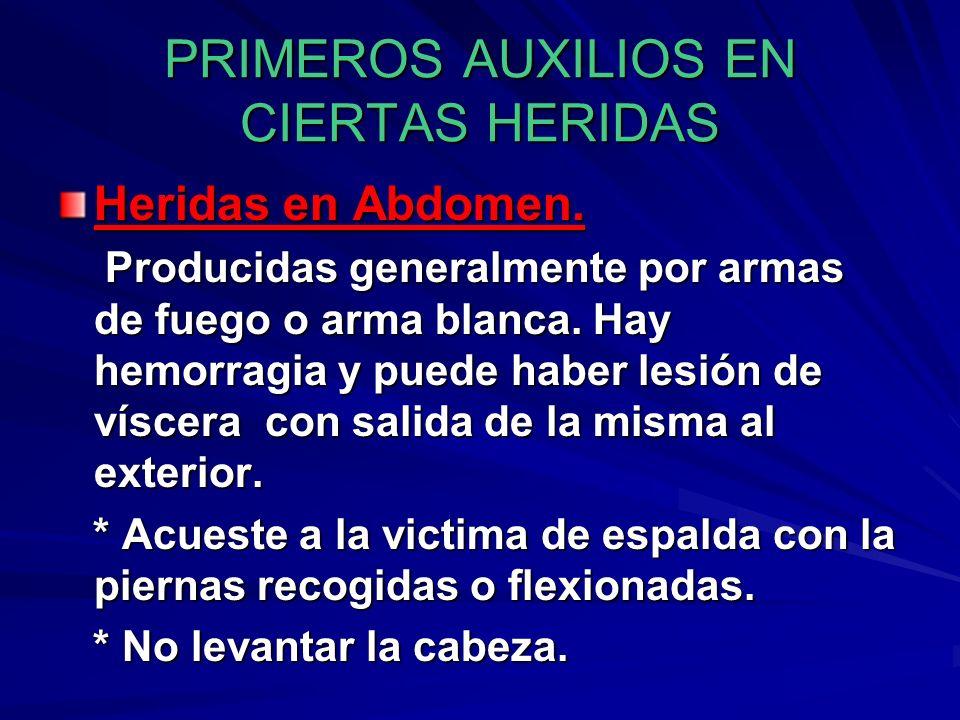 PRIMEROS AUXILIOS EN CIERTAS HERIDAS