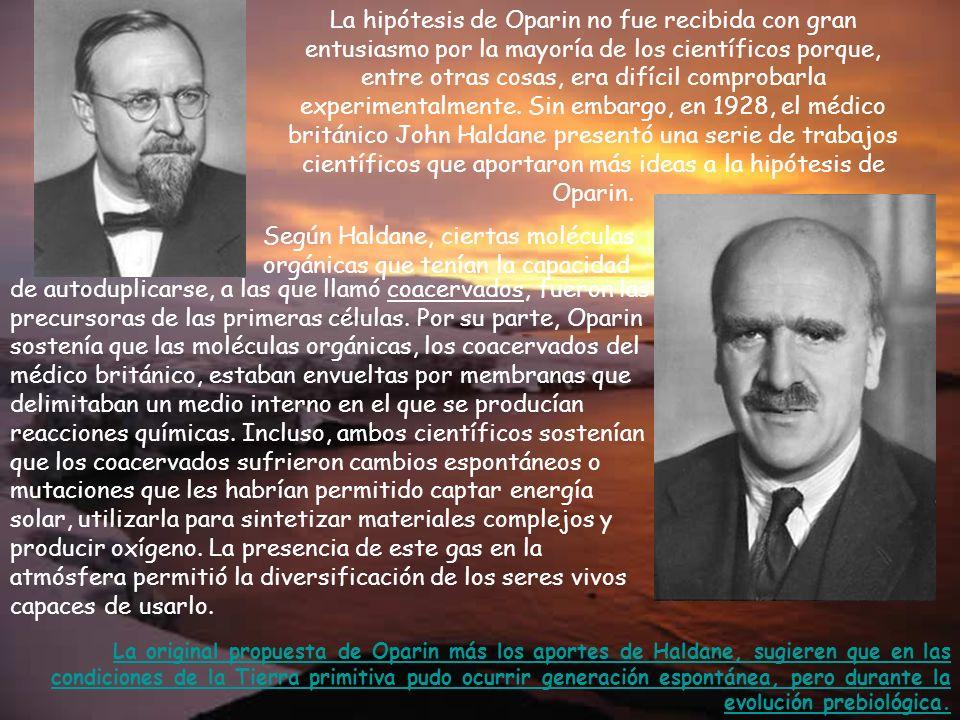 Según Haldane, ciertas moléculas orgánicas que tenían la capacidad
