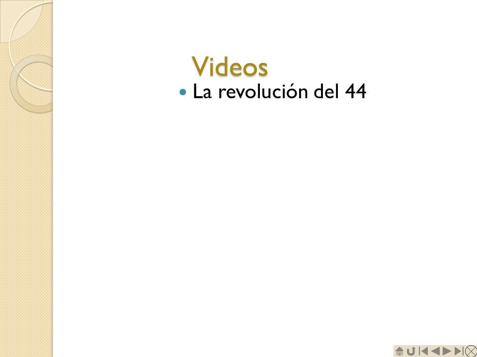 Videos La revolución del 44