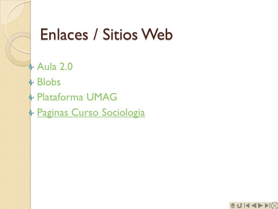 Enlaces / Sitios Web Aula 2.0 Blobs Plataforma UMAG