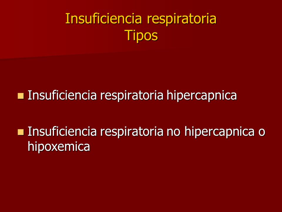Insuficiencia respiratoria Tipos