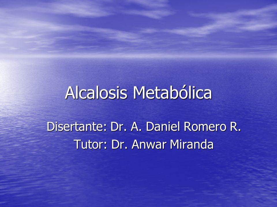 Disertante: Dr. A. Daniel Romero R. Tutor: Dr. Anwar Miranda