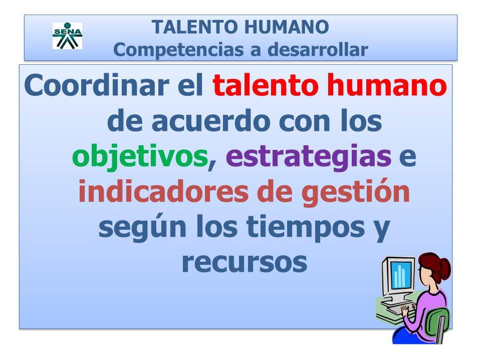 TALENTO HUMANO Competencias a desarrollar