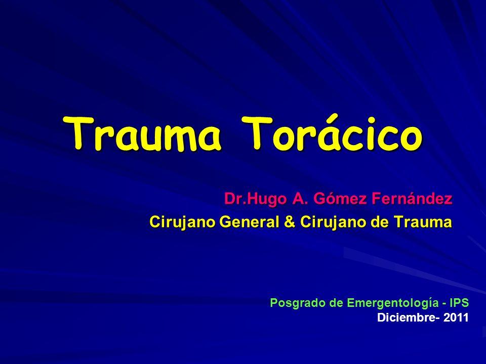 Dr.Hugo A. Gómez Fernández Cirujano General & Cirujano de Trauma