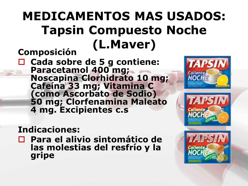 MEDICAMENTOS MAS USADOS: Tapsin Compuesto Noche (L.Maver)