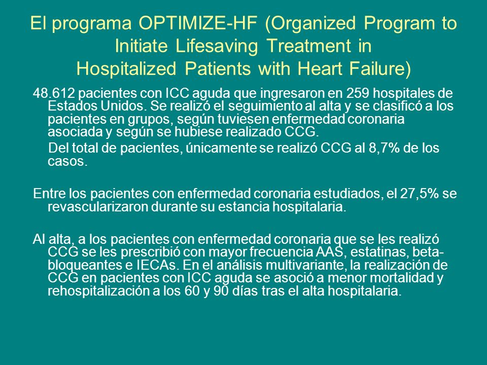 El programa OPTIMIZE-HF (Organized Program to Initiate Lifesaving Treatment in Hospitalized Patients with Heart Failure)