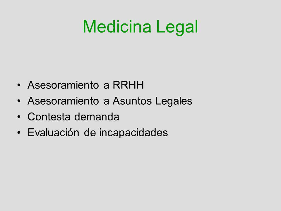 Medicina Legal Asesoramiento a RRHH Asesoramiento a Asuntos Legales