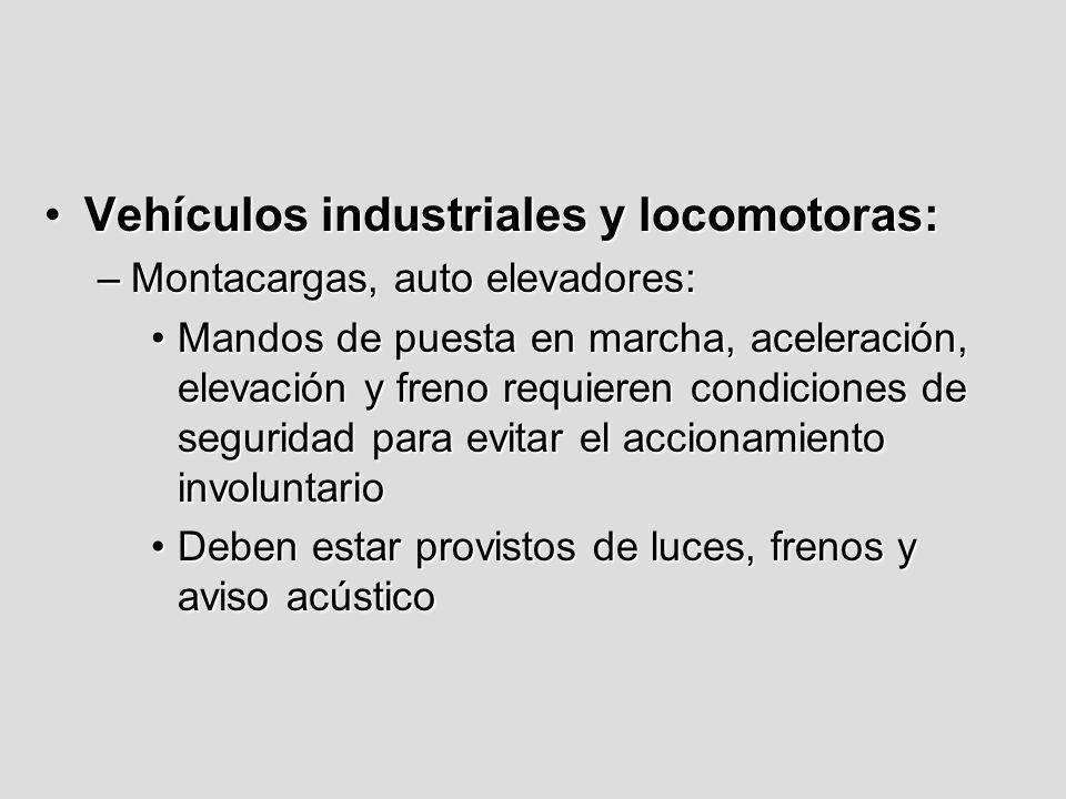 Vehículos industriales y locomotoras: