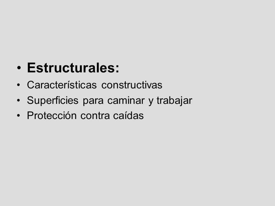 Estructurales: Características constructivas