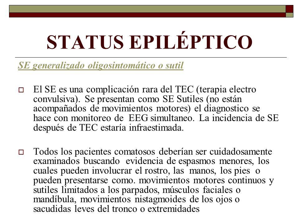 STATUS EPILÉPTICO SE generalizado oligosintomático o sutil