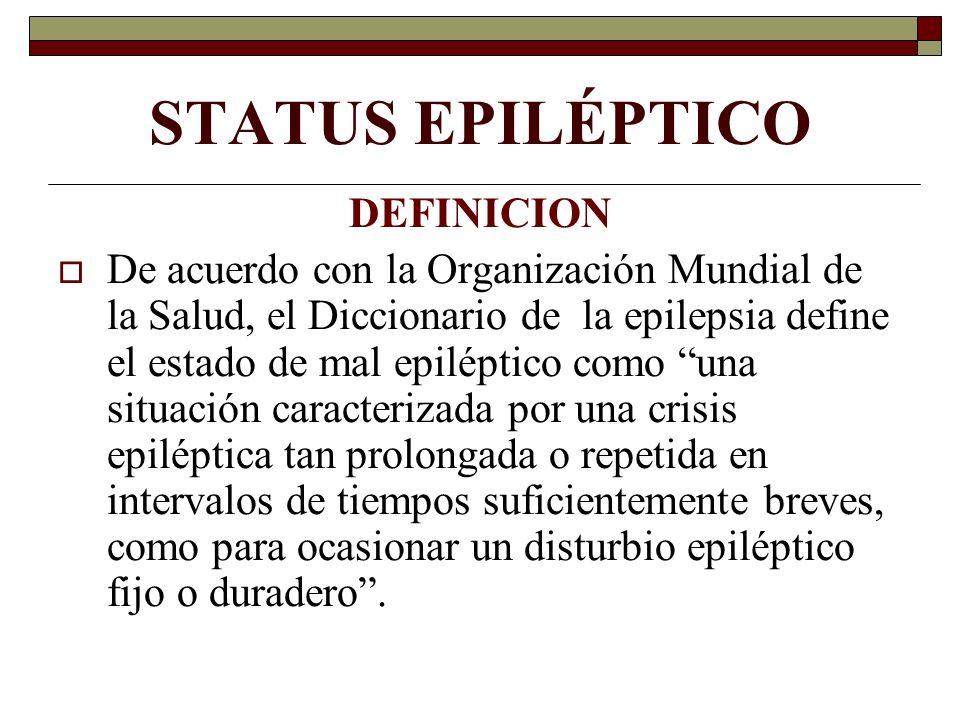 STATUS EPILÉPTICO DEFINICION