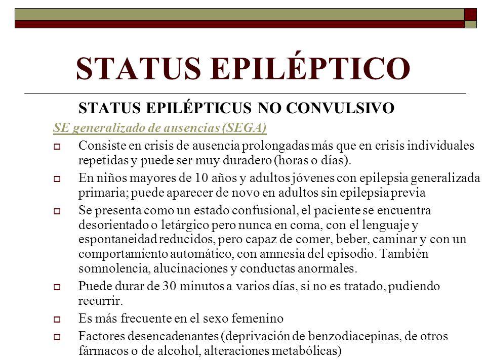 STATUS EPILÉPTICO STATUS EPILÉPTICUS NO CONVULSIVO