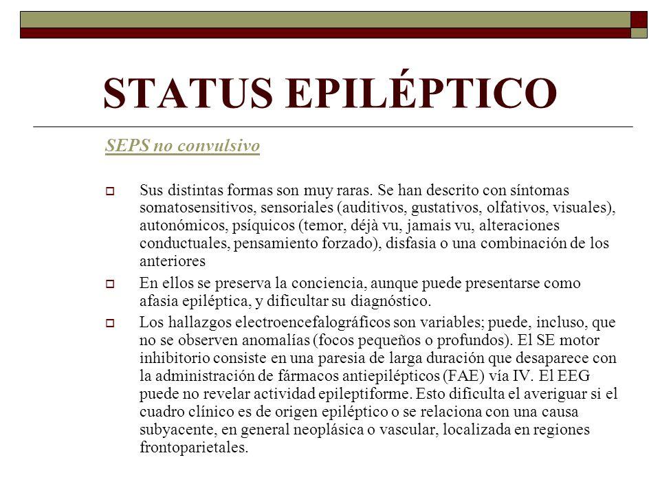 STATUS EPILÉPTICO SEPS no convulsivo