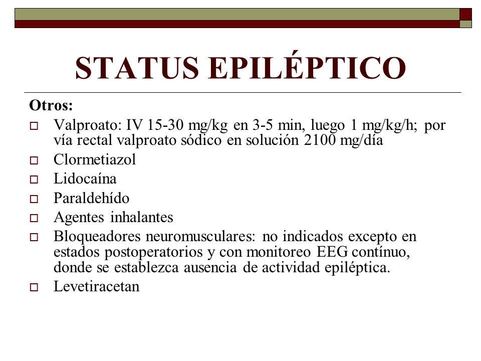 STATUS EPILÉPTICO Otros: