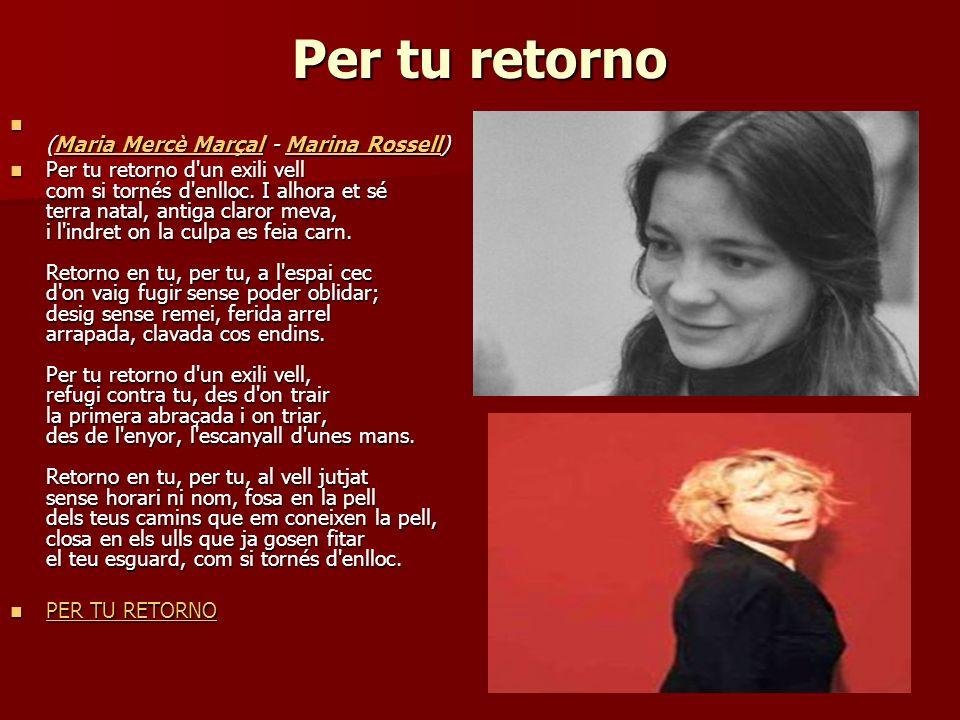 Per tu retorno (Maria Mercè Marçal - Marina Rossell)