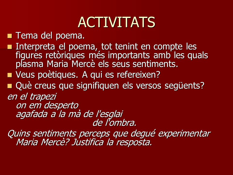 ACTIVITATS Tema del poema.