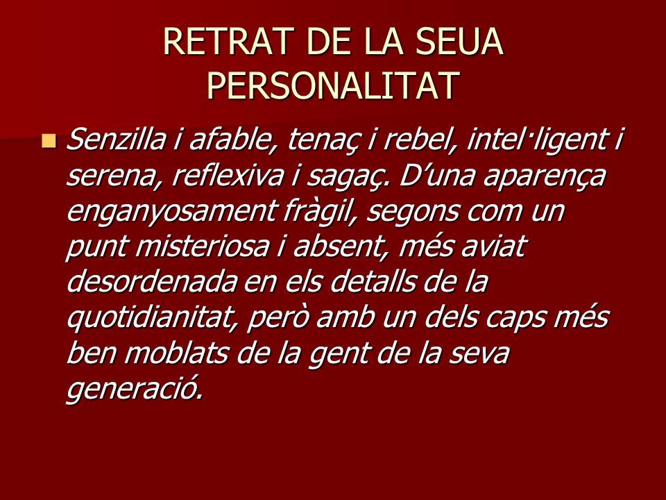 RETRAT DE LA SEUA PERSONALITAT