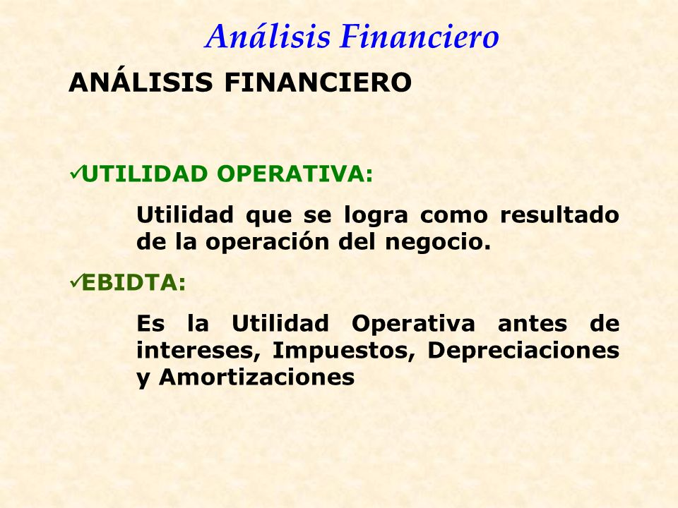 ANÁLISIS FINANCIERO UTILIDAD OPERATIVA: