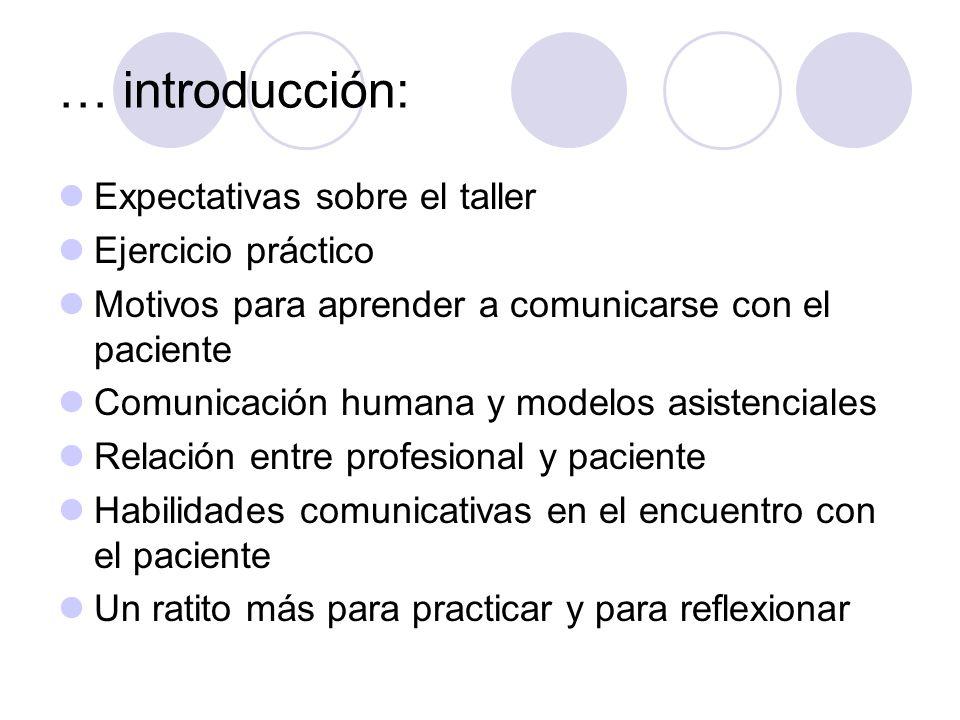… introducción: Expectativas sobre el taller Ejercicio práctico