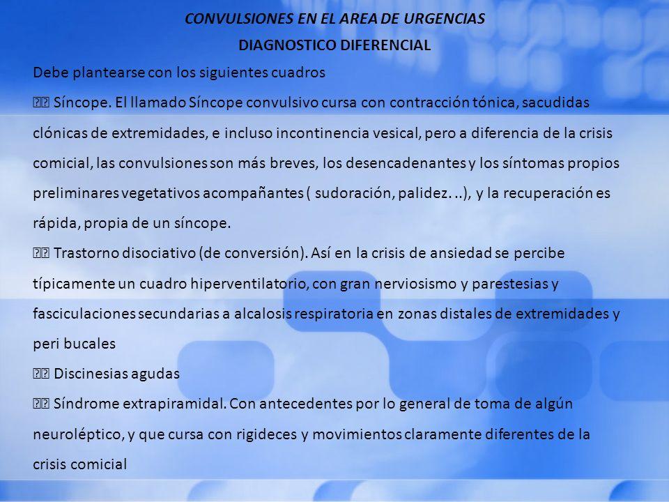 CONVULSIONES EN EL AREA DE URGENCIAS DIAGNOSTICO DIFERENCIAL